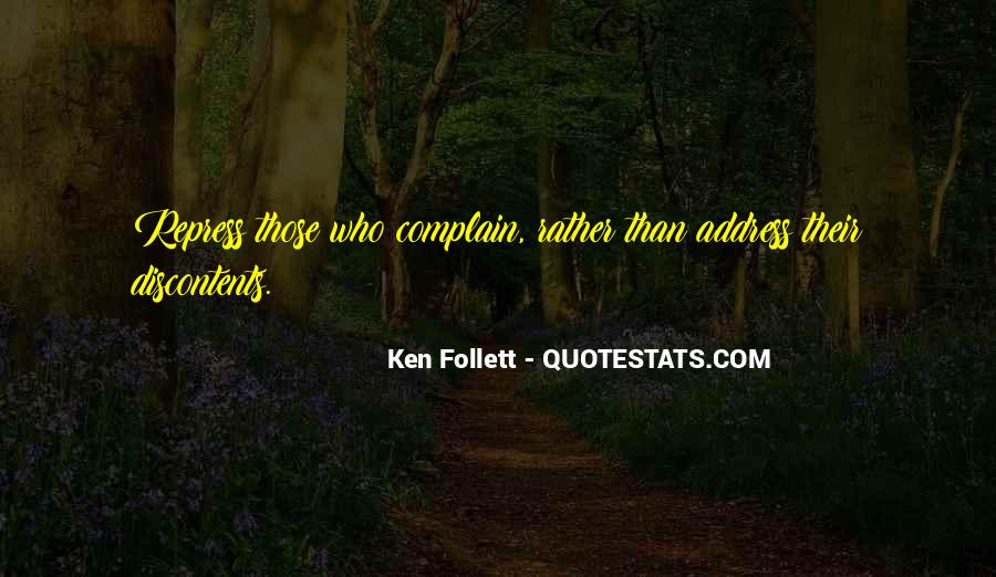 Those Who Complain Quotes #181755