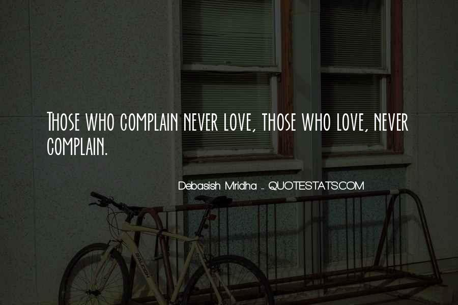Those Who Complain Quotes #405406