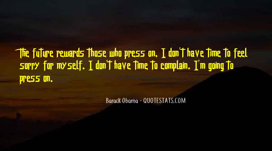 Those Who Complain Quotes #472093