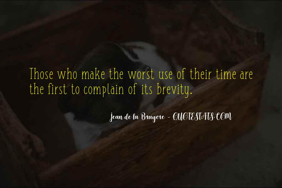 Those Who Complain Quotes #730185