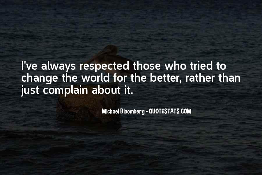 Those Who Complain Quotes #803328