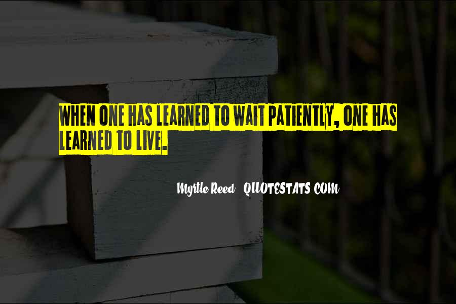 Those Who Wait Patiently Quotes #124080