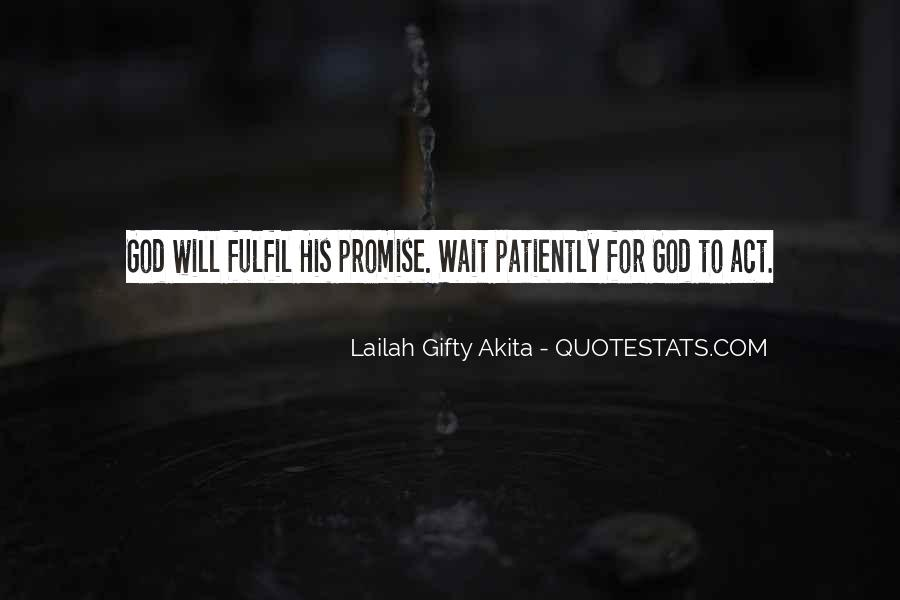 Those Who Wait Patiently Quotes #236655