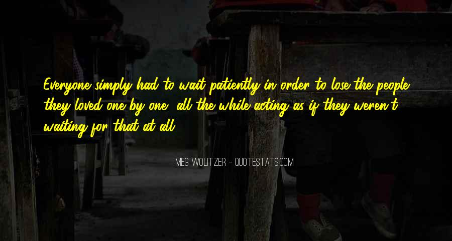 Those Who Wait Patiently Quotes #769494