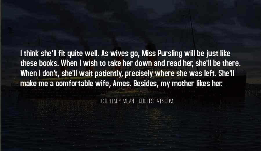Those Who Wait Patiently Quotes #909783