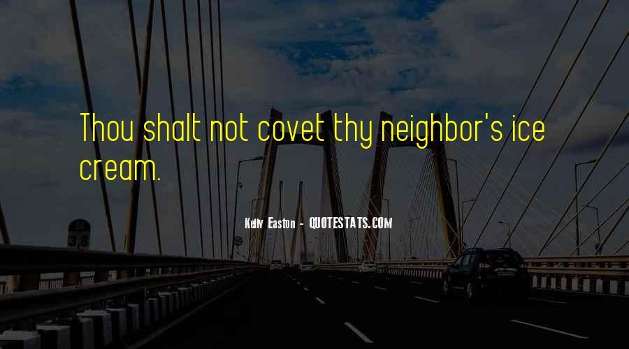 Thou Shalt Not Covet Quotes #1213889
