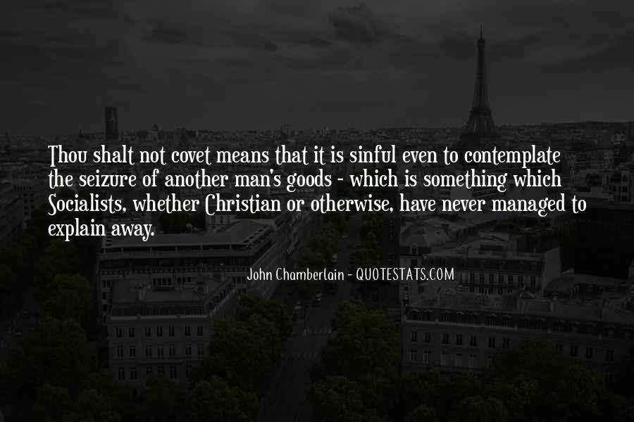 Thou Shalt Not Covet Quotes #1240158