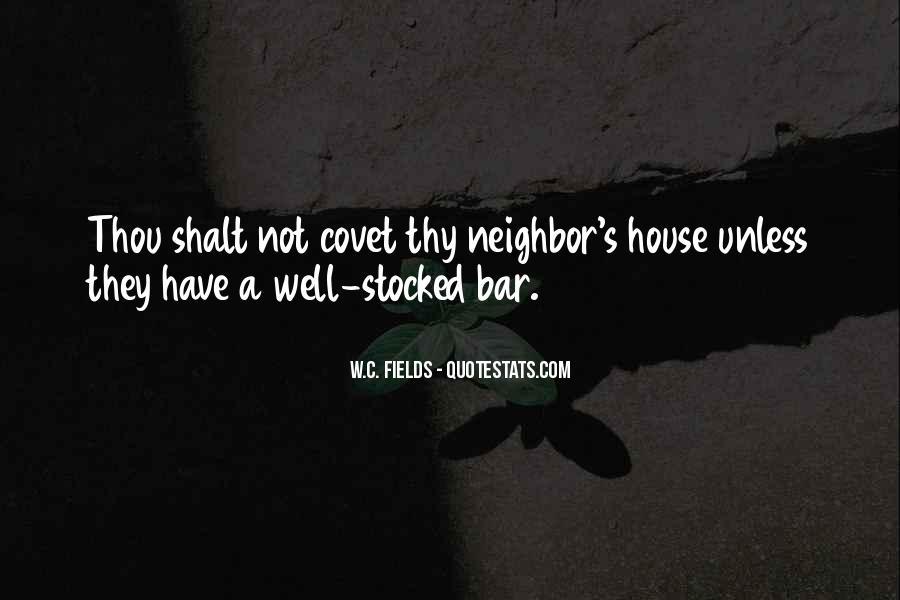Thou Shalt Not Covet Quotes #697750