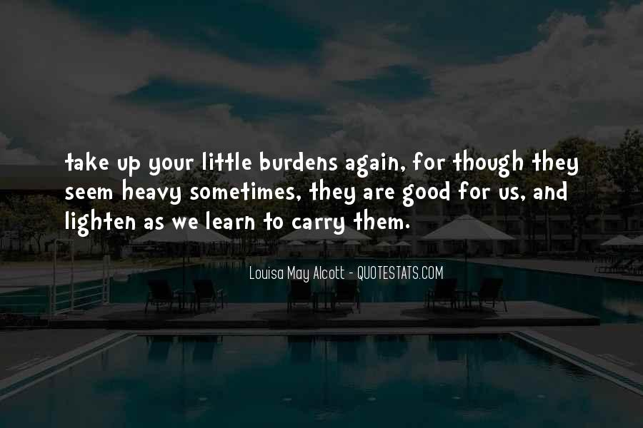 Though She Be But Little Quotes #91672