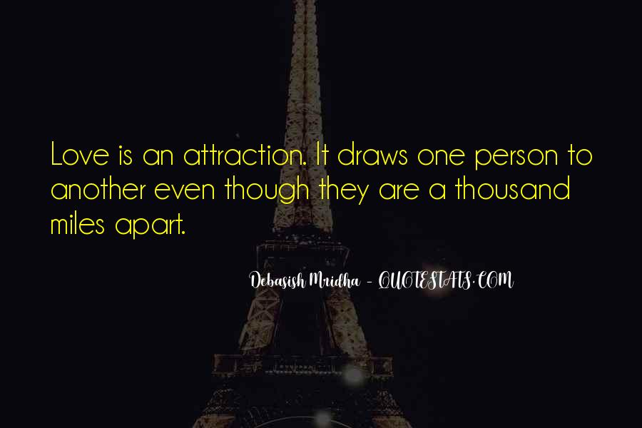 Though We're Miles Apart Quotes #1099601
