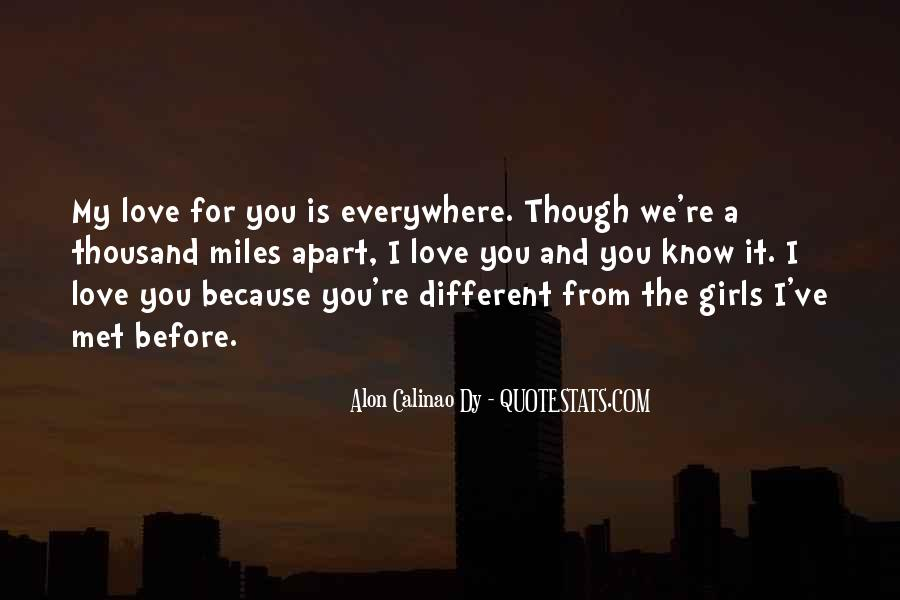 Though We're Miles Apart Quotes #757418