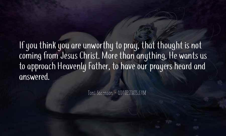 Thought And Prayers Are With You Quotes #1548053