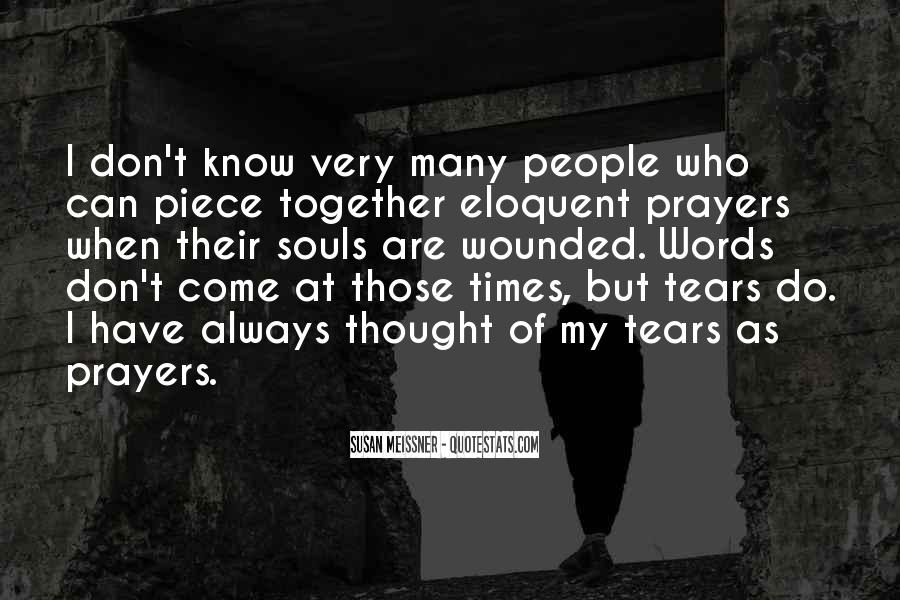 Thought And Prayers Are With You Quotes #266435