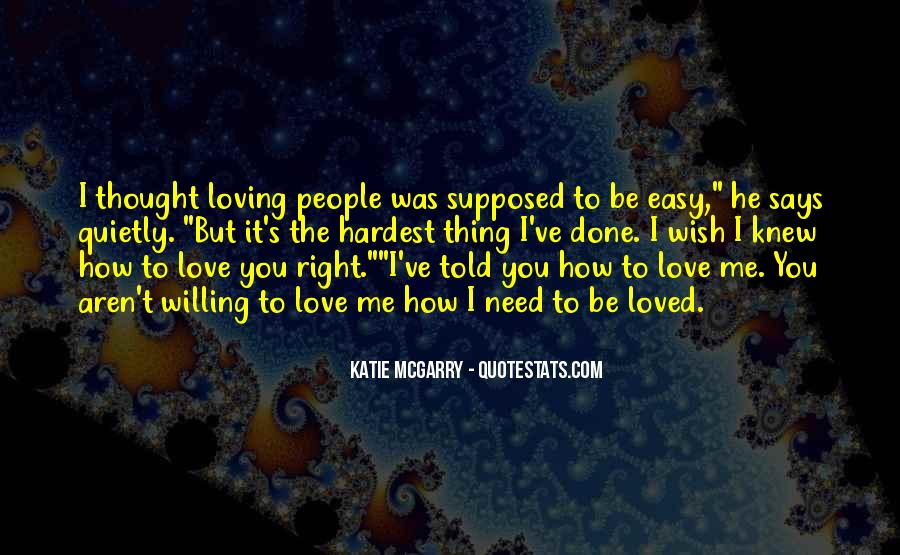 Thought You Loved Me Quotes #1151778