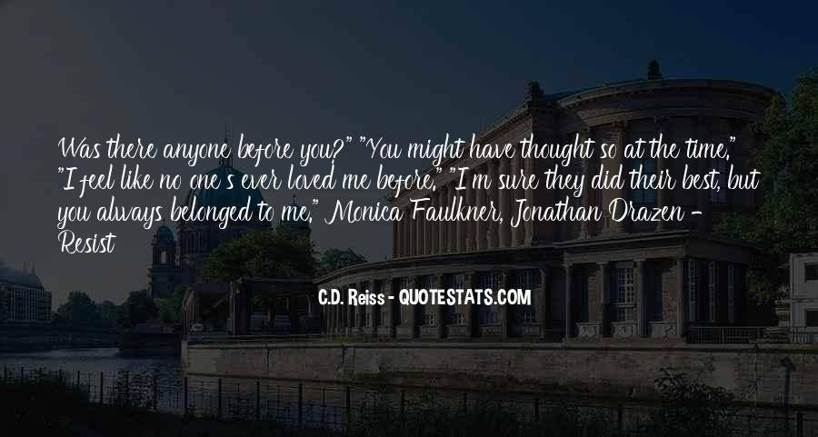 Thought You Loved Me Quotes #1760971