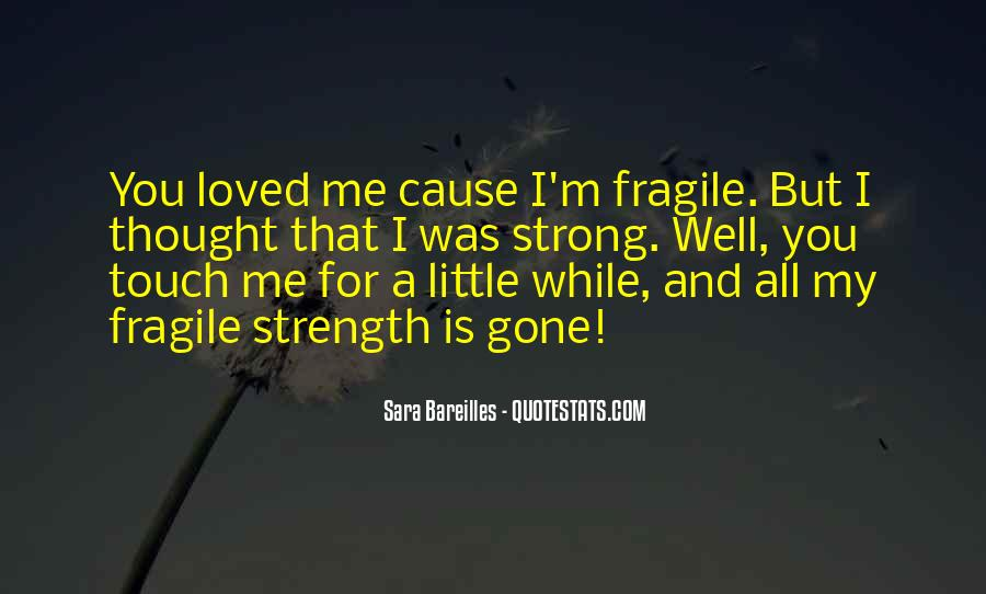 Thought You Loved Me Quotes #1794476