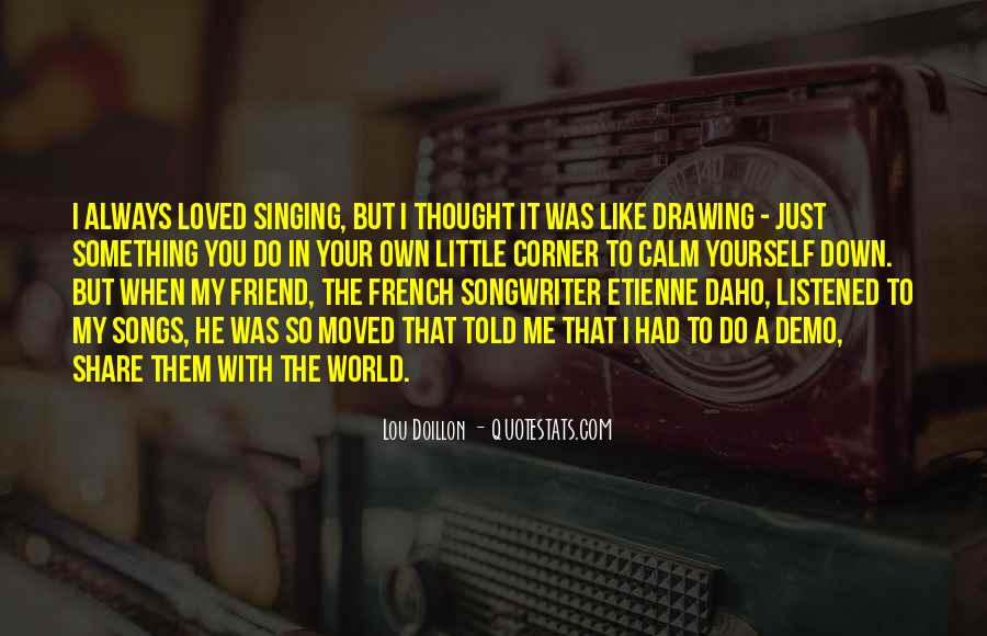 Thought You Loved Me Quotes #205118