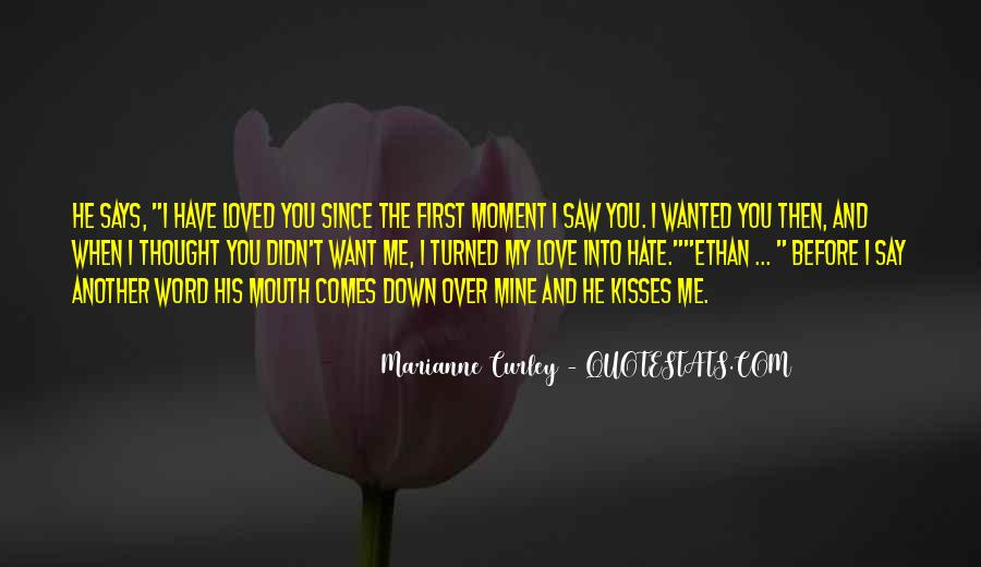 Thought You Loved Me Quotes #337050