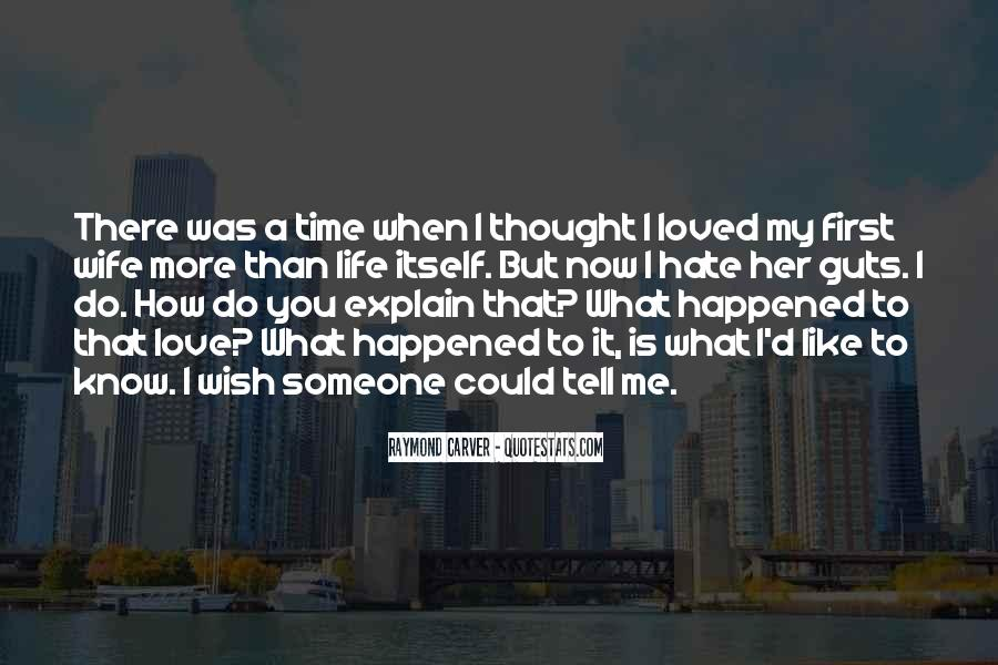Thought You Loved Me Quotes #710119