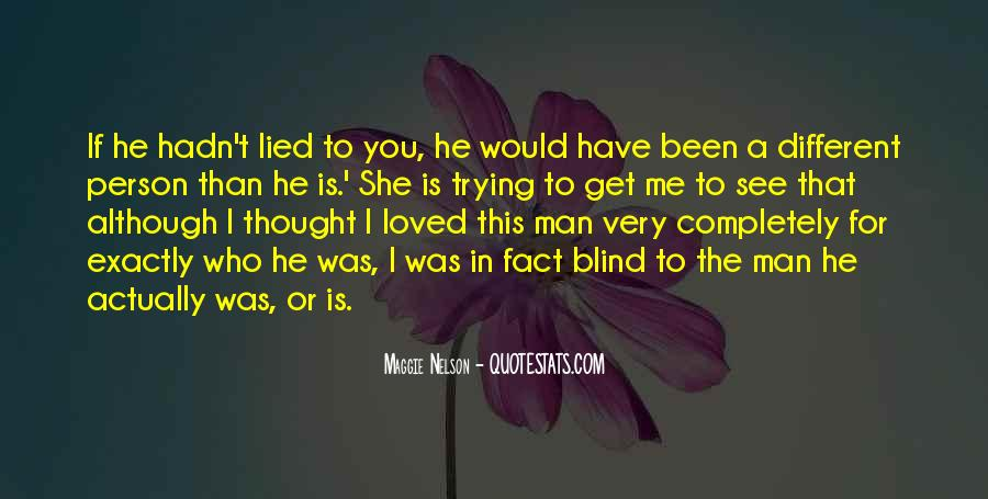 Thought You Loved Me Quotes #875964