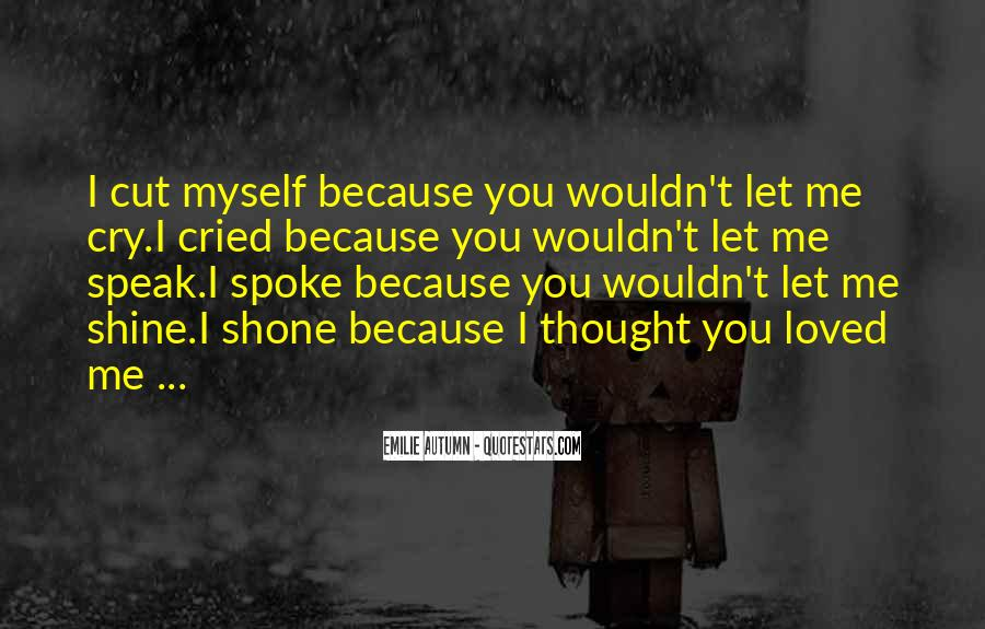 Thought You Loved Me Quotes #97382
