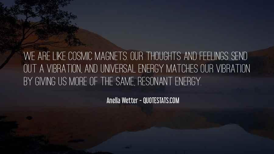Thoughts Are Energy Quotes #152129
