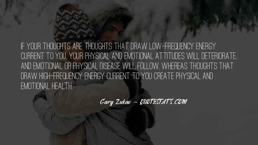 Thoughts Are Energy Quotes #1680851
