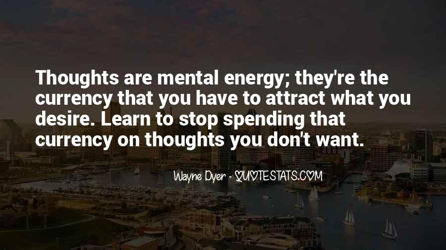 Thoughts Are Energy Quotes #1767187