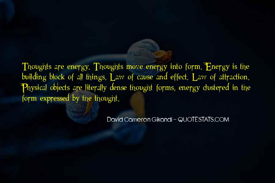 Thoughts Are Energy Quotes #496294