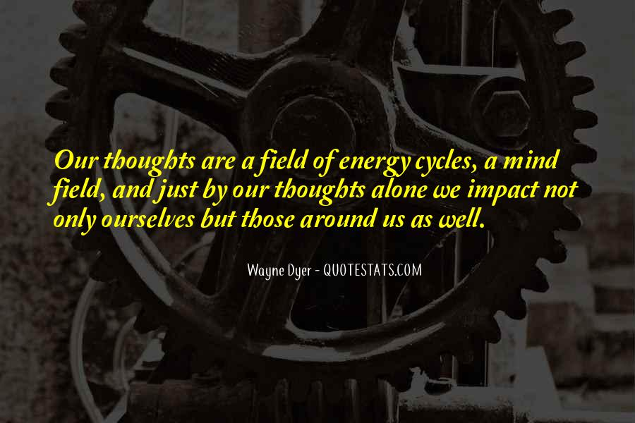 Thoughts Are Energy Quotes #536106