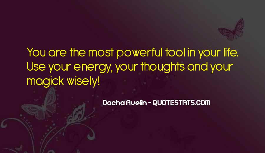 Thoughts Are Energy Quotes #665706