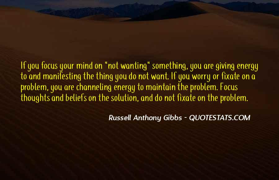 Thoughts Are Energy Quotes #836038