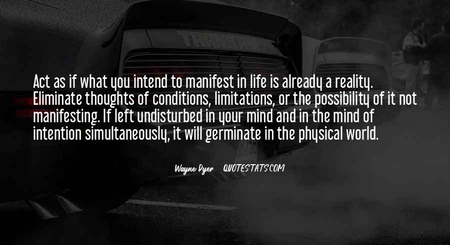 Thoughts Manifest Reality Quotes #1381369