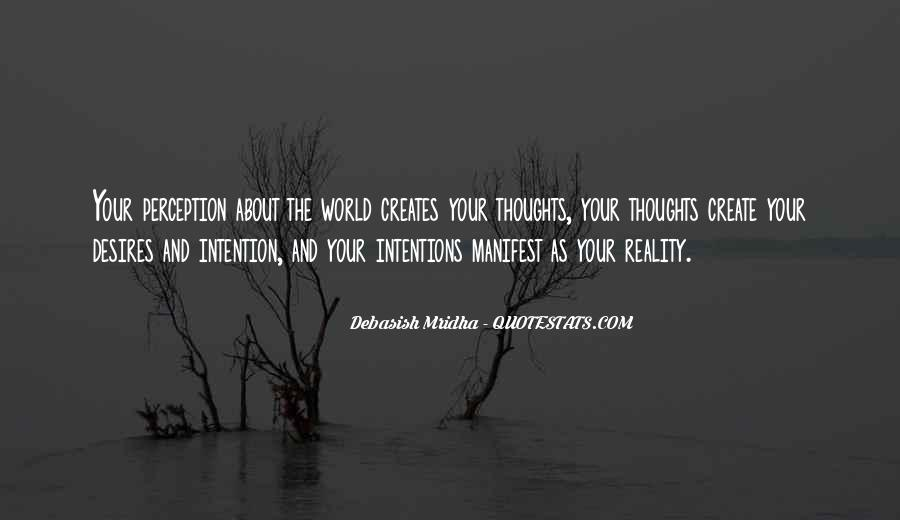 Thoughts Manifest Reality Quotes #1429173