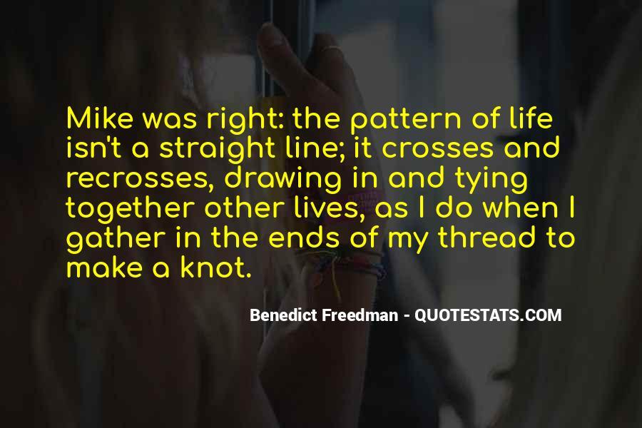 Thread Life Quotes #119784