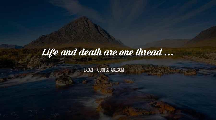 Thread Life Quotes #1358607