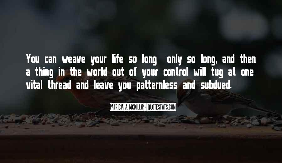 Thread Life Quotes #1394327