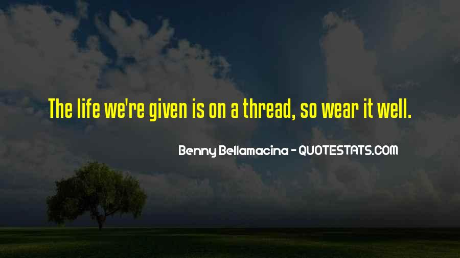 Thread Life Quotes #284906