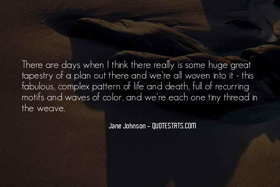 Thread Life Quotes #791119