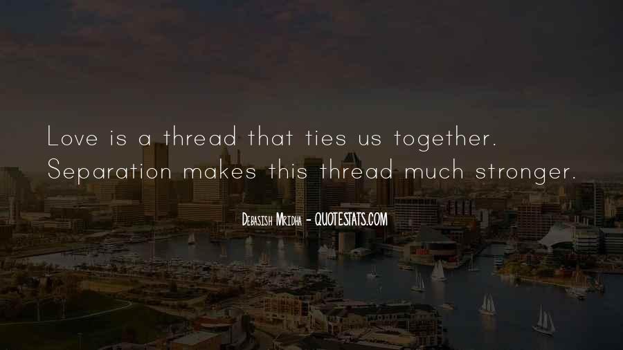 Thread Life Quotes #896173