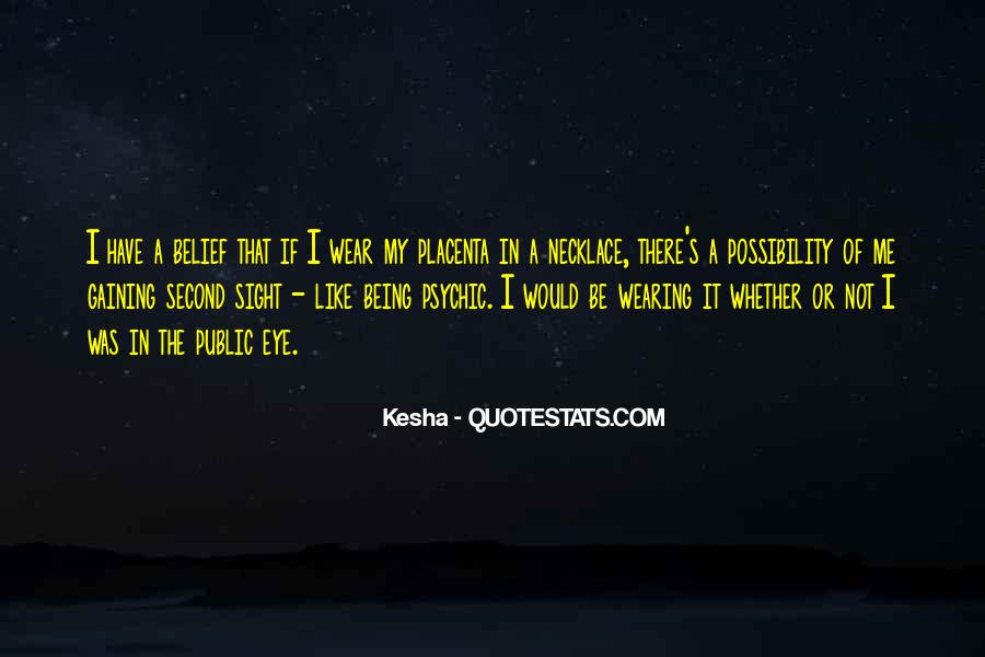 Quotes About Kesha #646952