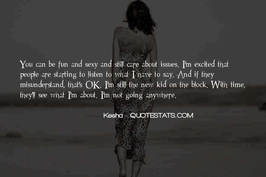 Quotes About Kesha #869017