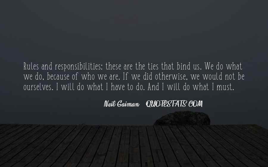 Ties That Bind Us Quotes #1151915