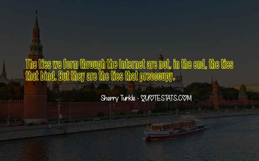 Ties That Bind Us Quotes #1201308