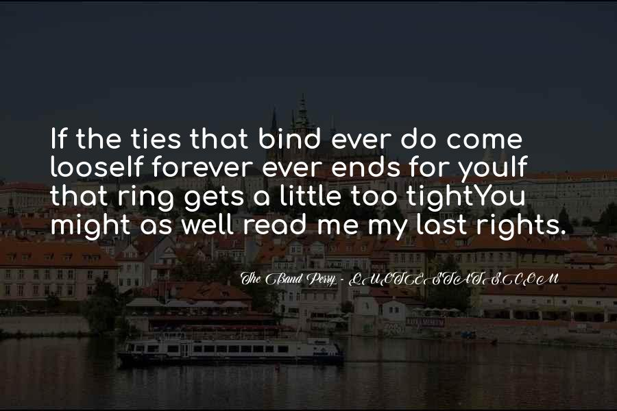 Ties That Bind Us Quotes #1850973