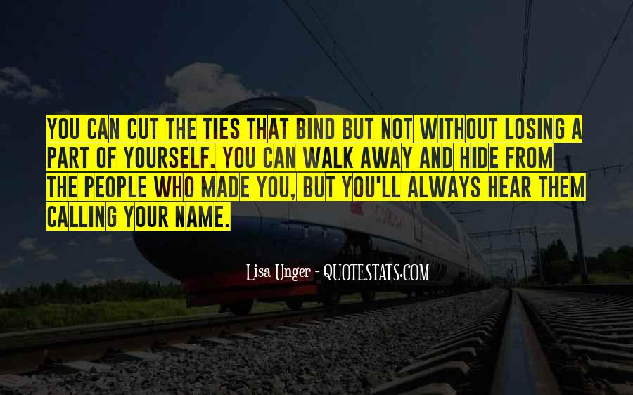 Ties That Bind Us Quotes #731456