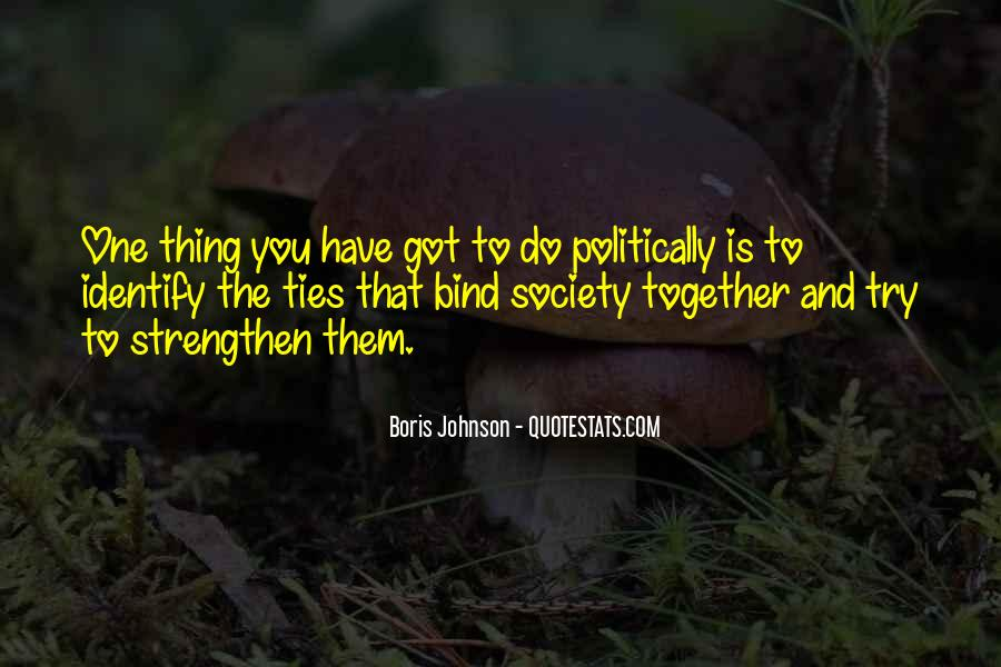 Ties That Bind Us Quotes #832954