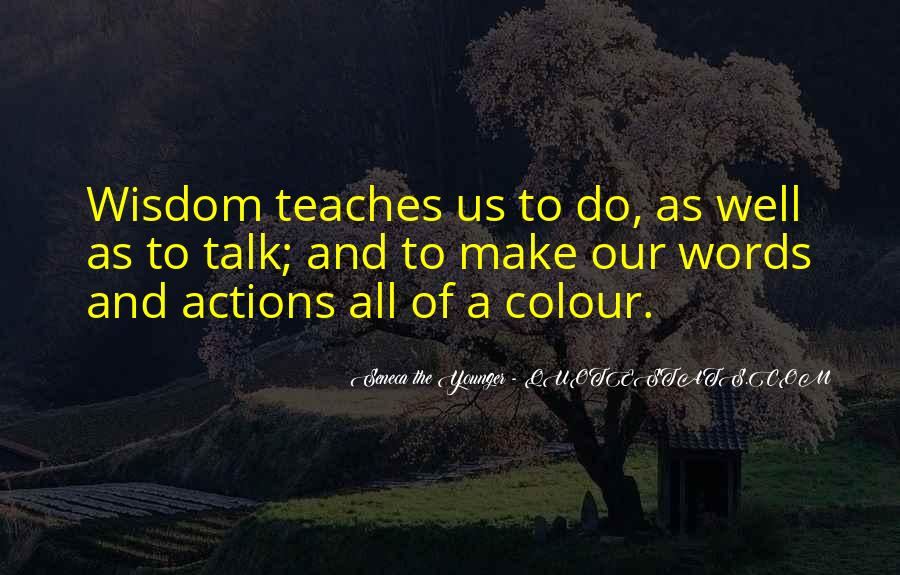 Quotes About Actions Versus Words #79691