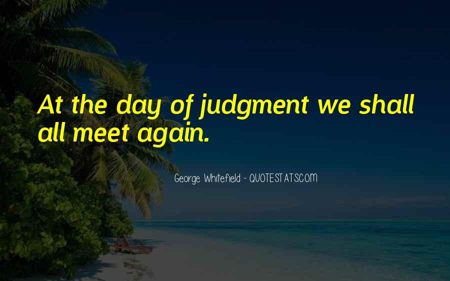 Till The Day We Meet Again Quotes #68720