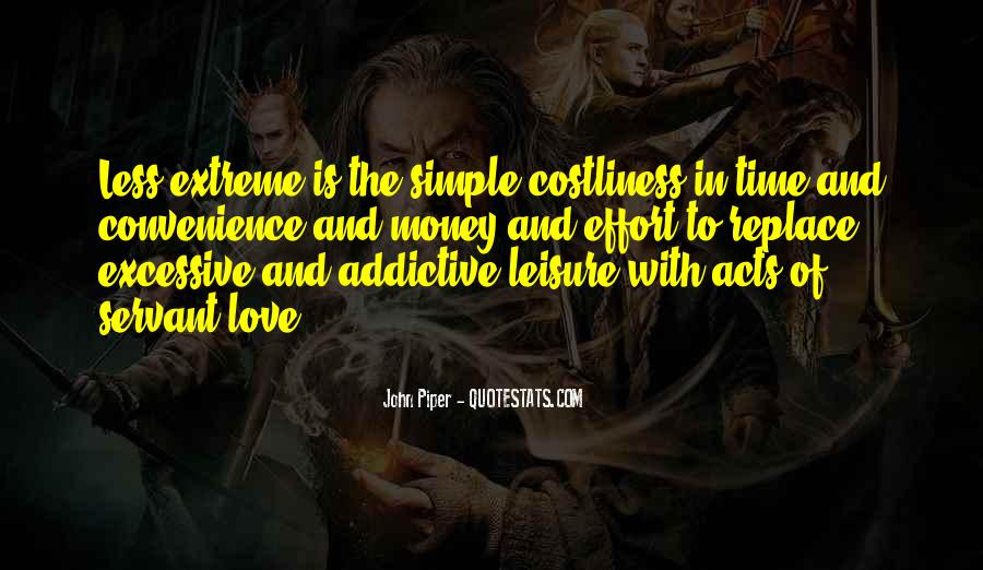 Time And Effort Love Quotes #1416614